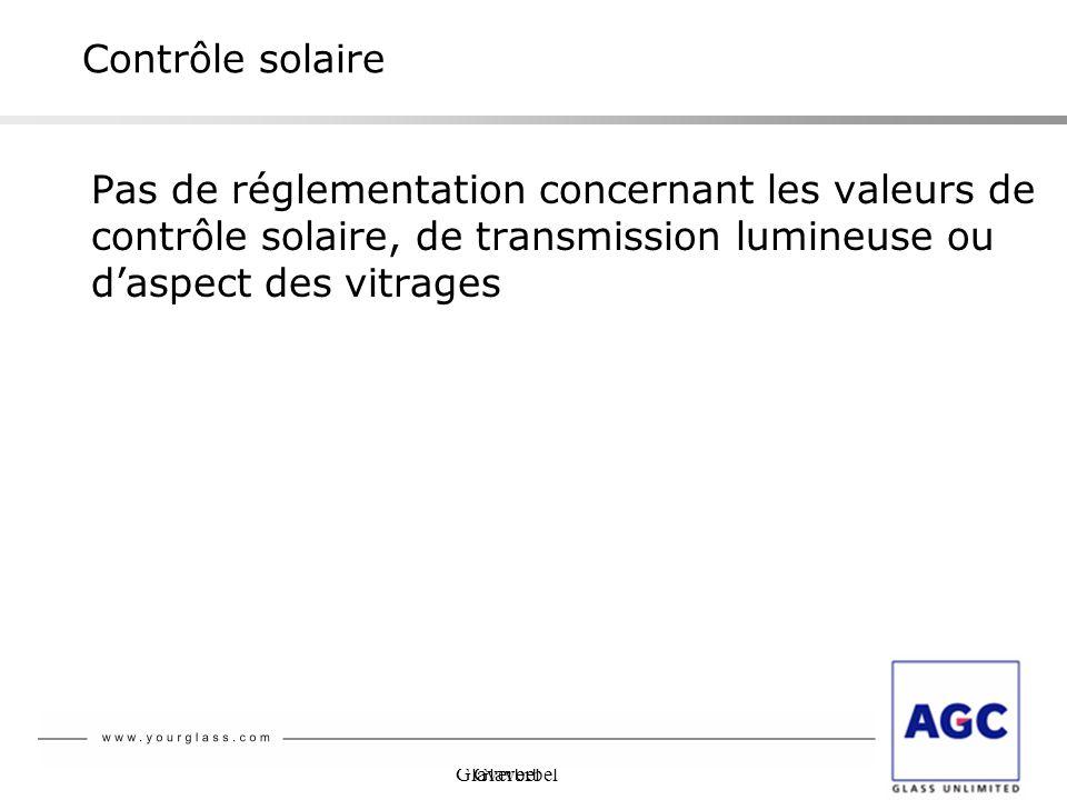 Glaverbel Contrôle solaire Pas de réglementation concernant les valeurs de contrôle solaire, de transmission lumineuse ou daspect des vitrages