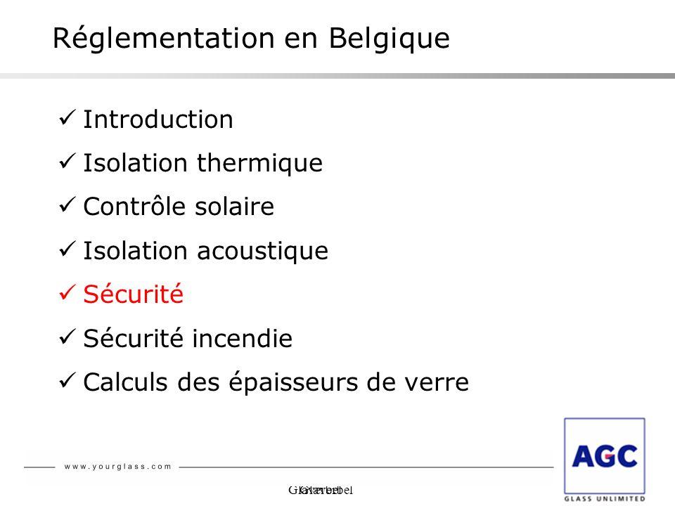 Glaverbel Réglementation en Belgique Introduction Isolation thermique Contrôle solaire Isolation acoustique Sécurité Sécurité incendie Calculs des épa