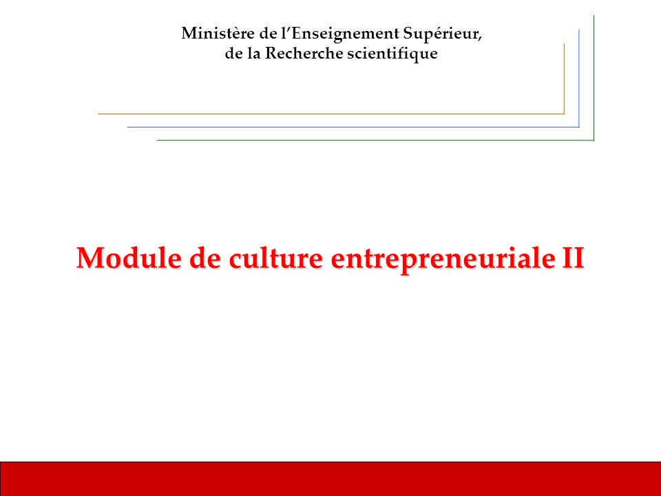U niversité de Monastir Module de culture entrepreneuriale II Introduction Enseignant(e): …….…………………………..