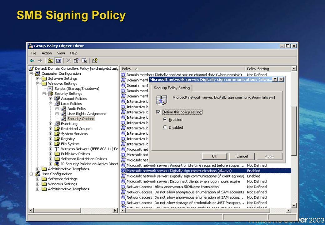 Communication en SMB Signing Communication en SMB Signing SMB signing secure channel encryption par défaut SMB signing secure channel encryption par d