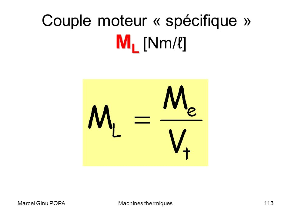 Marcel Ginu POPAMachines thermiques113 M L Couple moteur « spécifique » M L [Nm/]