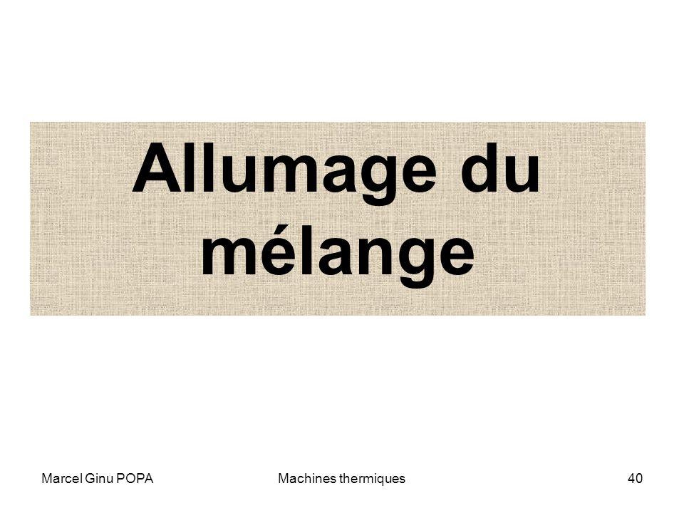 Marcel Ginu POPAMachines thermiques40 Allumage du mélange