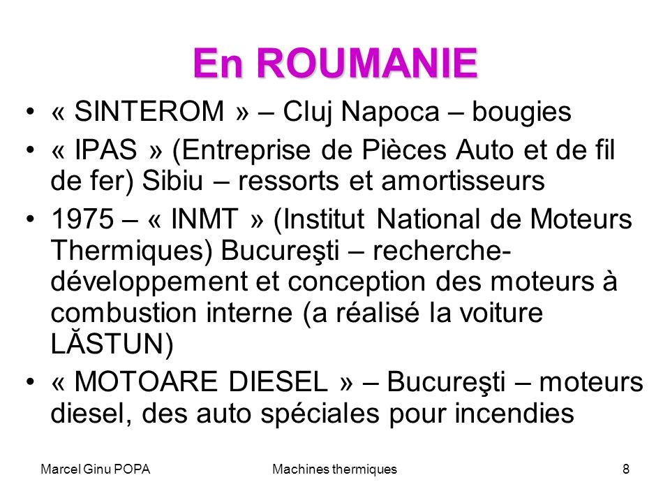 Marcel Ginu POPAMachines thermiques8 En ROUMANIE « SINTEROM » – Cluj Napoca – bougies « IPAS » (Entreprise de Pièces Auto et de fil de fer) Sibiu – re