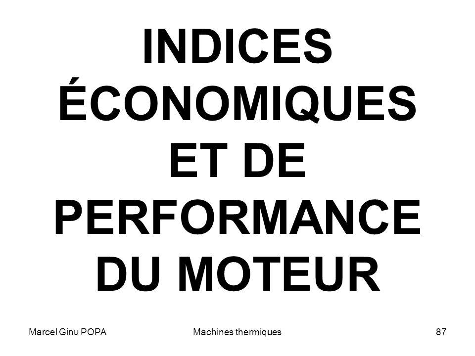 Marcel Ginu POPAMachines thermiques87 INDICES ÉCONOMIQUES ET DE PERFORMANCE DU MOTEUR