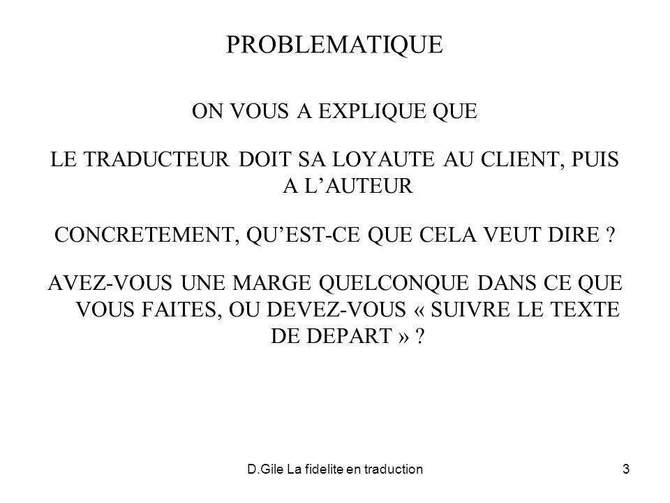 D.Gile La fidelite en traduction14 Réplication Trois Rivières 40 km 1a.