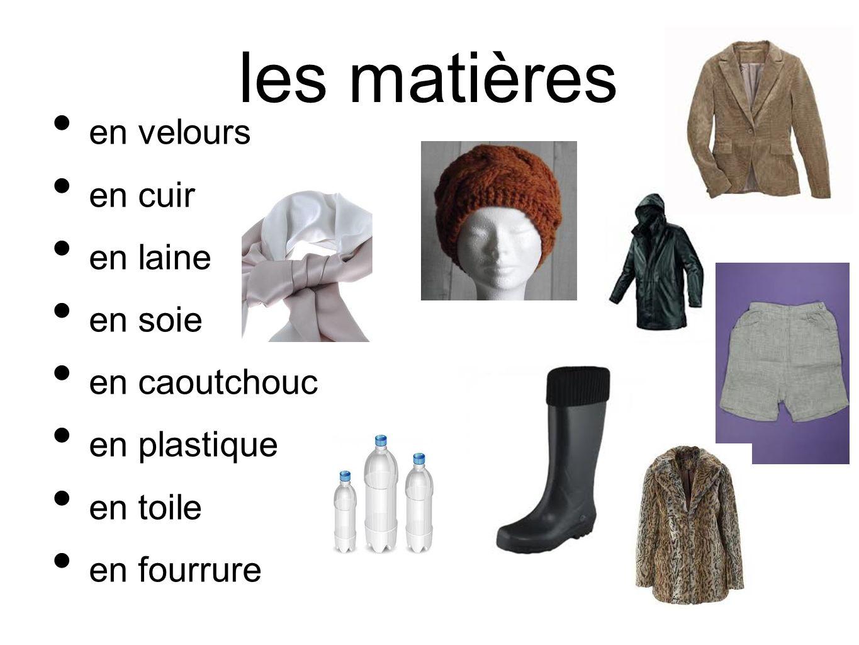 les matières en velours en cuir en laine en soie en caoutchouc en plastique en toile en fourrure