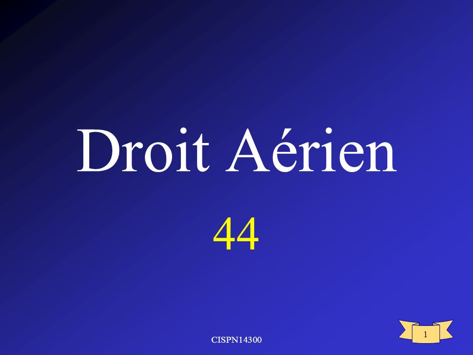 CISPN14300 1 Droit Aérien 44