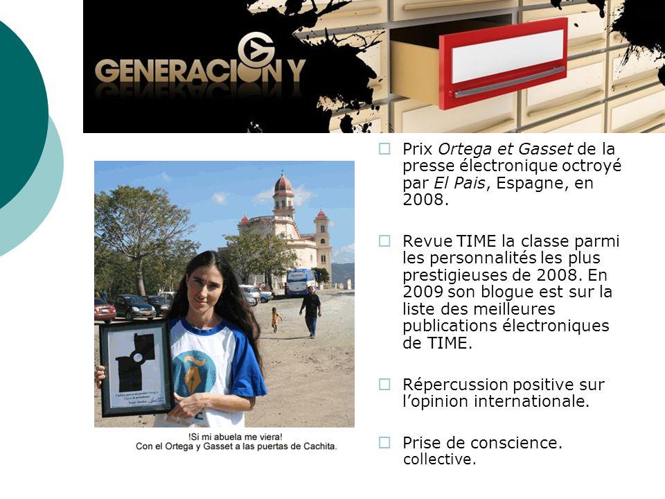 Prix Ortega et Gasset de la presse électronique octroyé par El Pais, Espagne, en 2008. Revue TIME la classe parmi les personnalités les plus prestigie