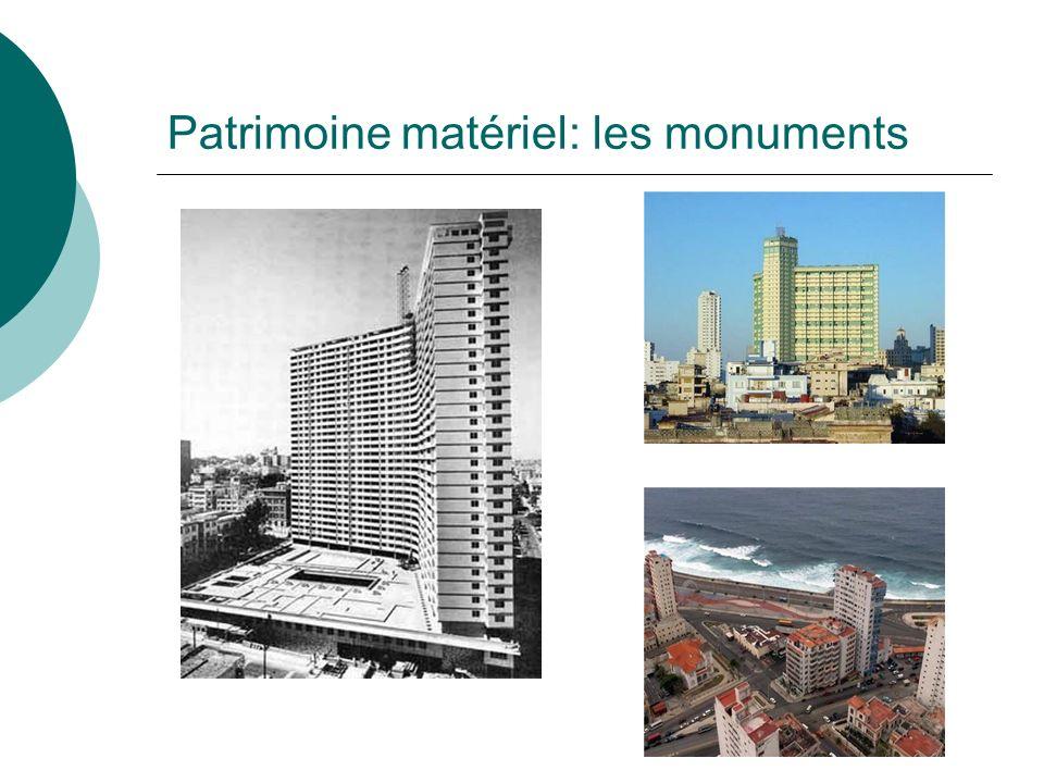 Patrimoine matériel: les monuments