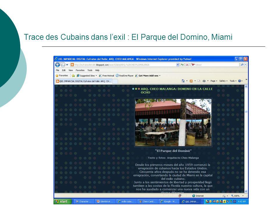 Trace des Cubains dans lexil : El Parque del Domino, Miami