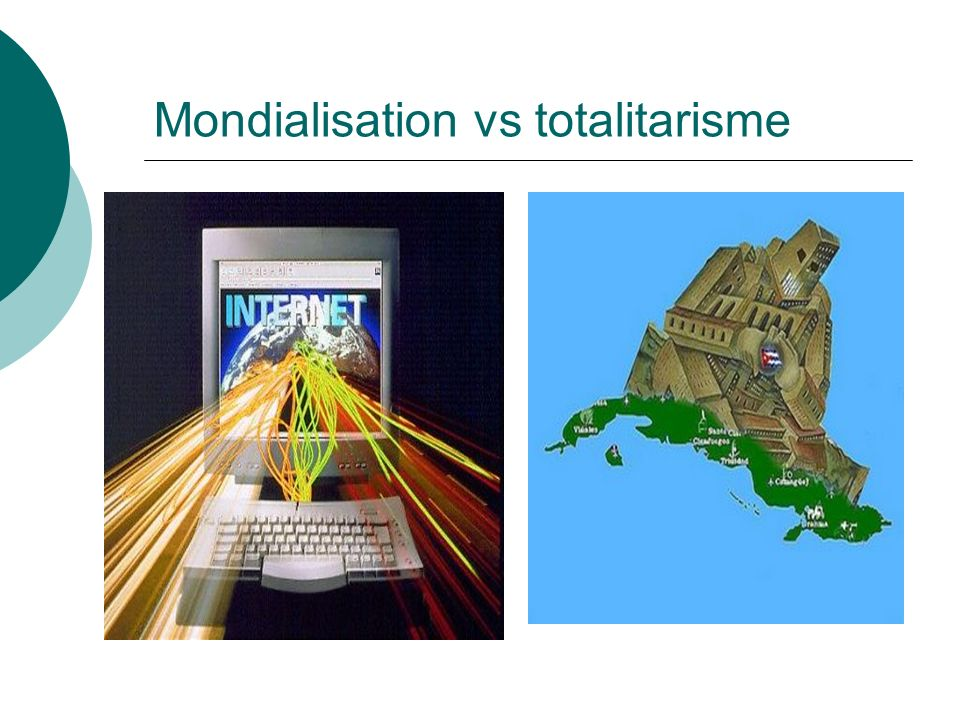 Mondialisation vs totalitarisme