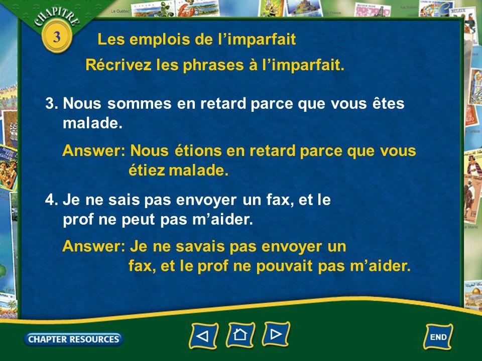 3 5.Quand vous avez treize ans, vous croyez que le français est facile.