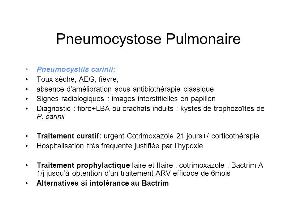 Pneumocystose Pulmonaire Pneumocystiis carinii: Toux sèche, AEG, fièvre, absence damélioration sous antibiothérapie classique Signes radiologiques : i