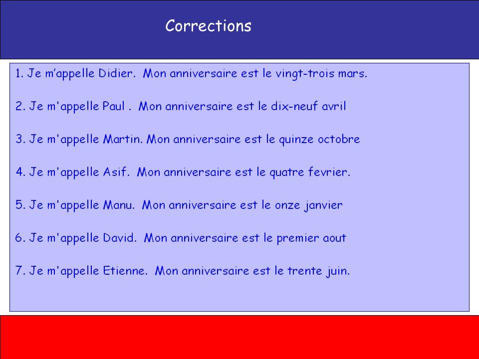 Correction Didier – 23/3 Paul – 19/4 Martin – 15/10 Robert – 4/2 Manu – 11/1 David – 1/8 Arthur – 30/6