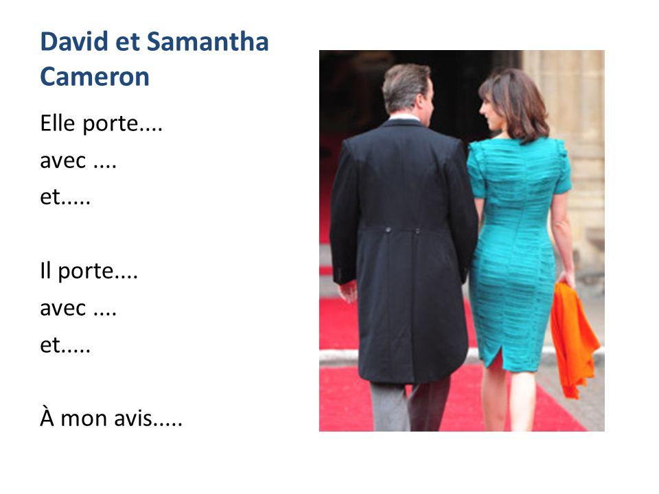 David et Samantha Cameron Elle porte.... avec....
