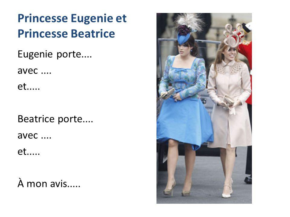 Princesse Eugenie et Princesse Beatrice Eugenie porte....