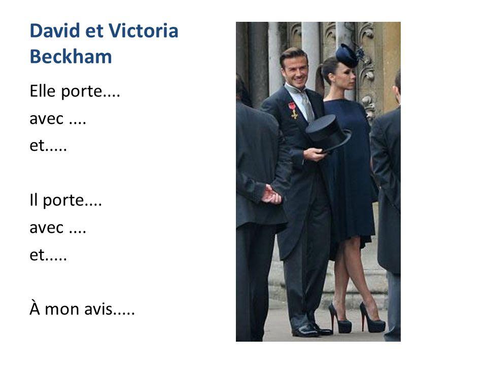 David et Victoria Beckham Elle porte.... avec....