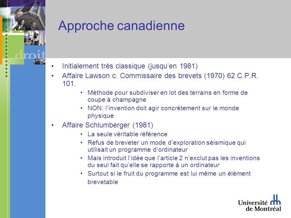 Approche canadienne Initialement très classique (jusquen 1981) Affaire Lawson c.