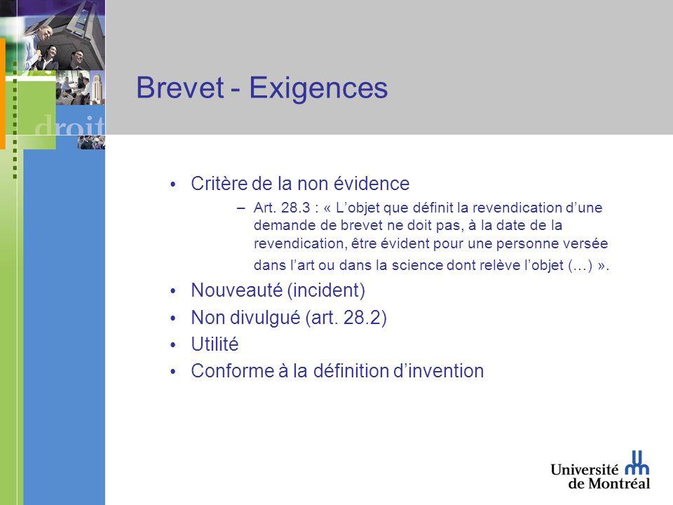 Brevet - Exigences Critère de la non évidence –Art.