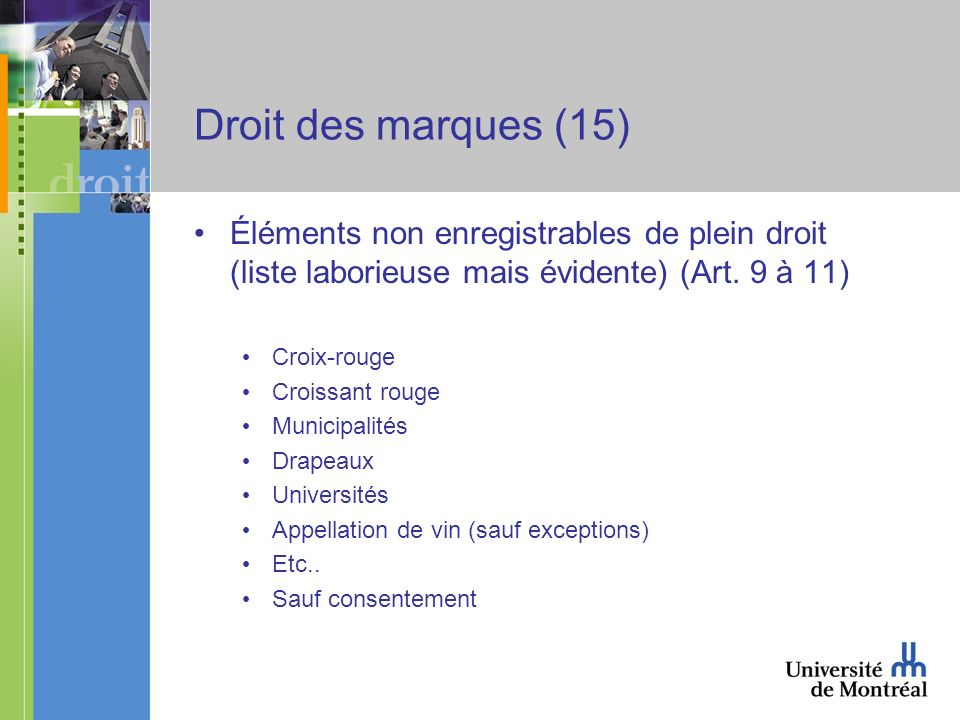 Droit des marques (15) Éléments non enregistrables de plein droit (liste laborieuse mais évidente) (Art.