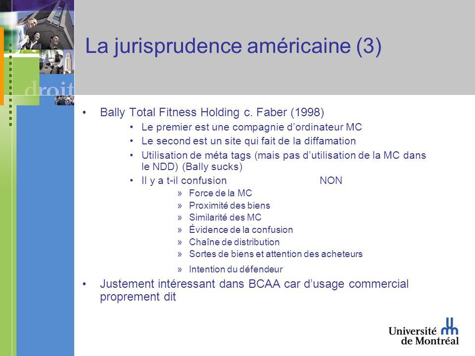 La jurisprudence américaine (3) Bally Total Fitness Holding c.