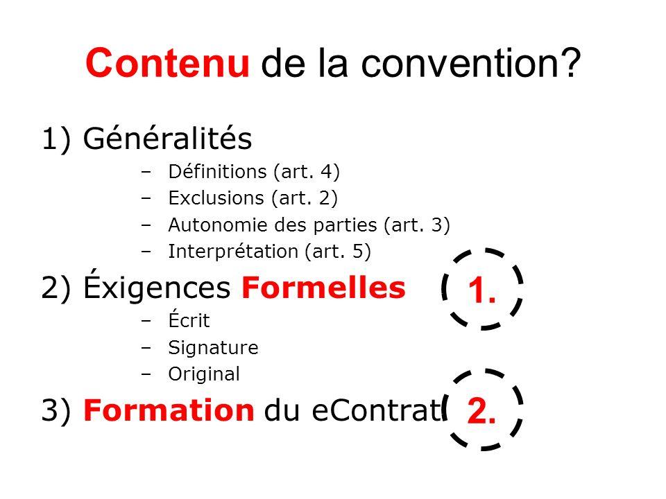 Contenu de la convention.1) Généralités –Définitions (art.