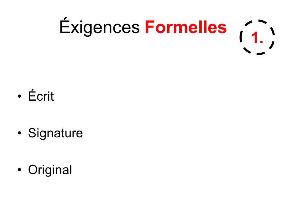 Éxigences Formelles Écrit Signature Original 1.