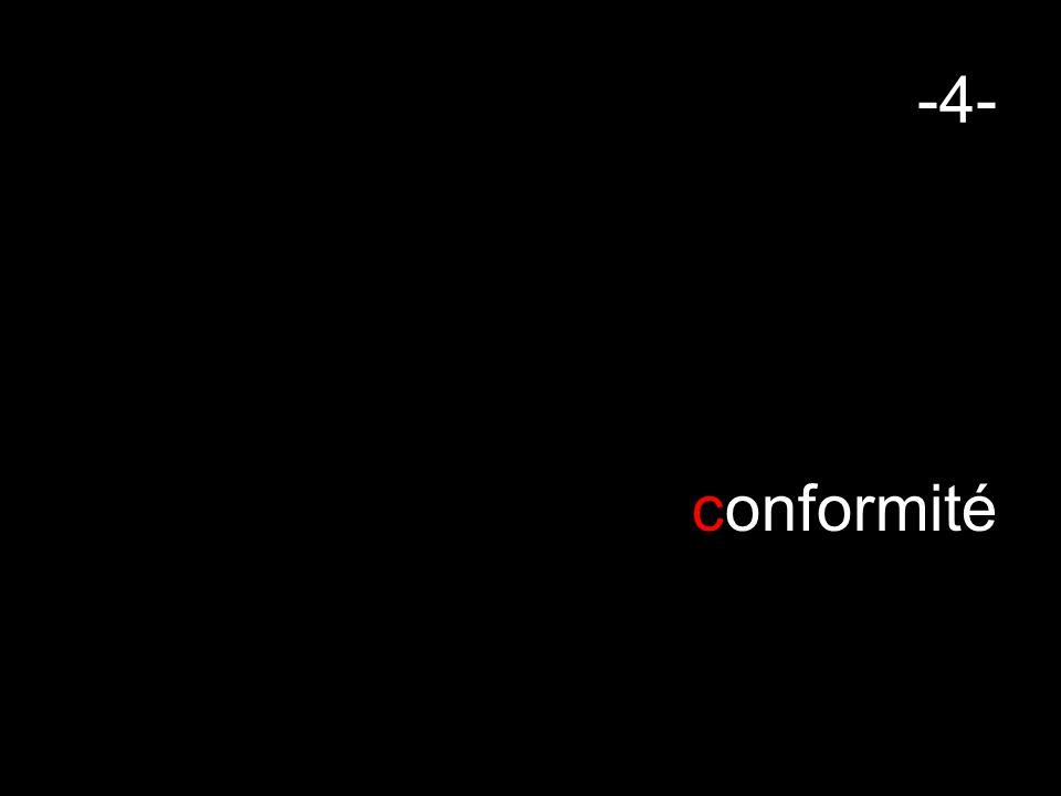 -4- conformité