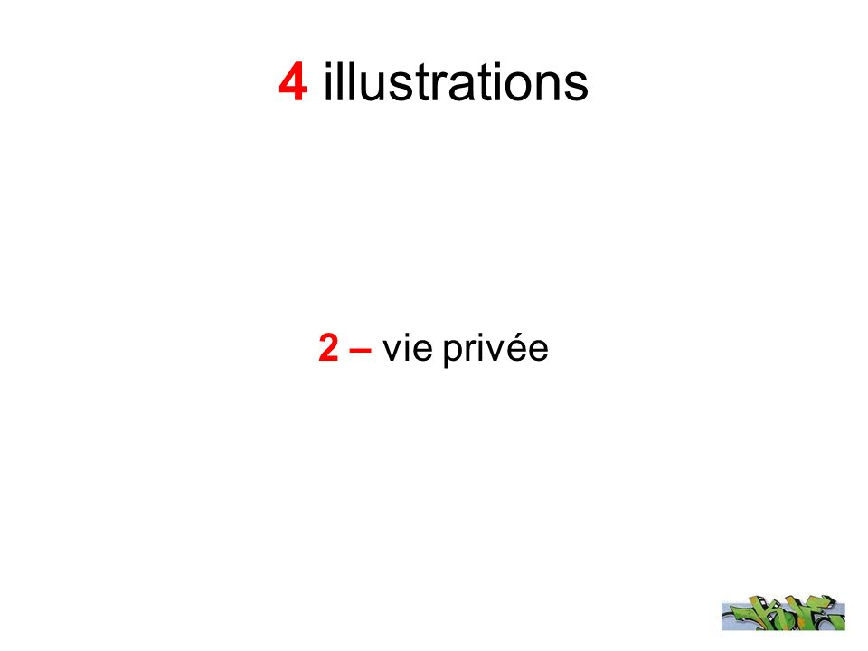 4 illustrations 2 – vie privée