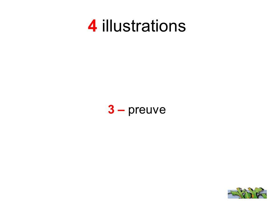 4 illustrations 3 – preuve