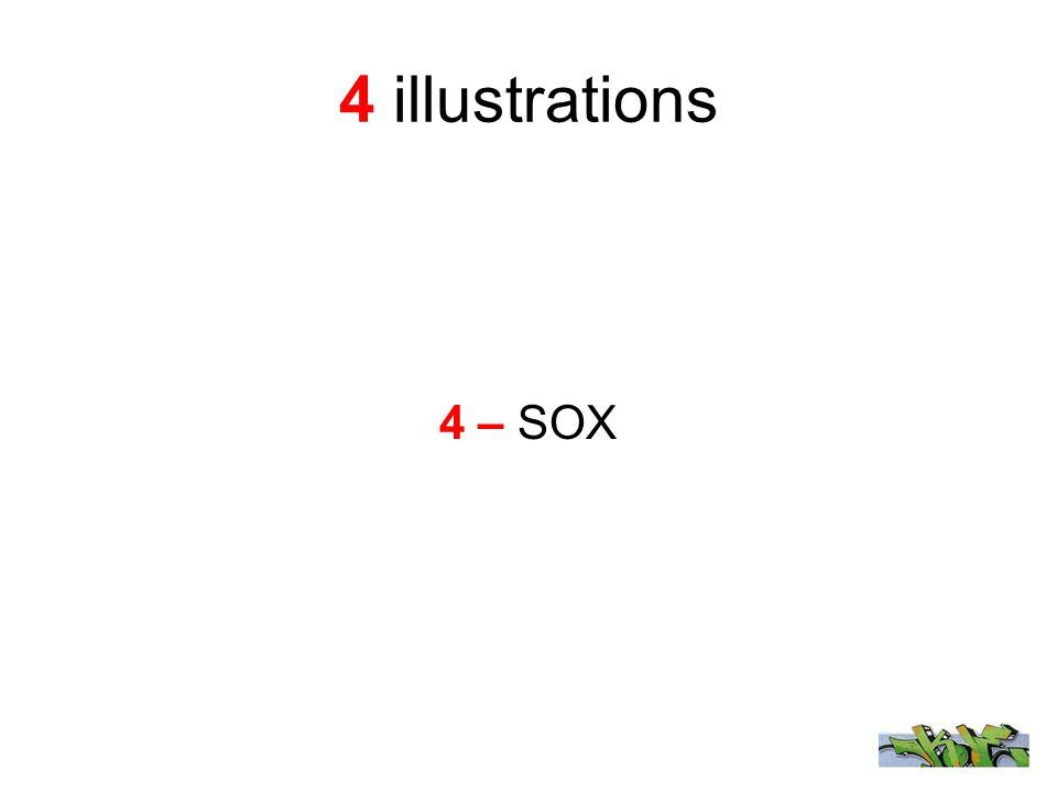 4 illustrations 4 – SOX