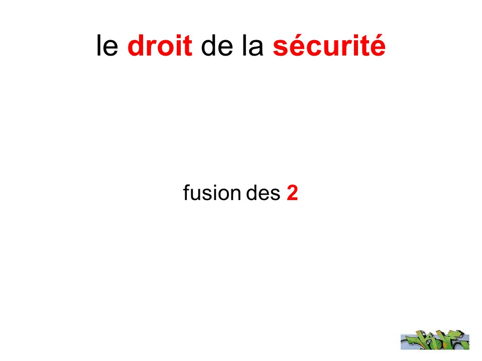 le droit de la sécurité fusion des 2