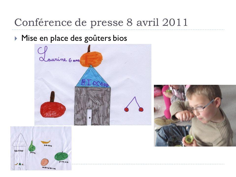 Conférence de presse 8 avril 2011 Mise en place des goûters bios