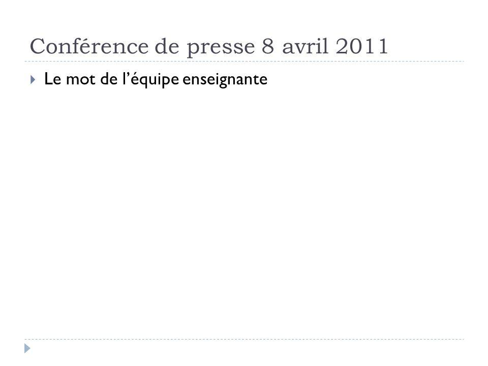 Conférence de presse 8 avril 2011