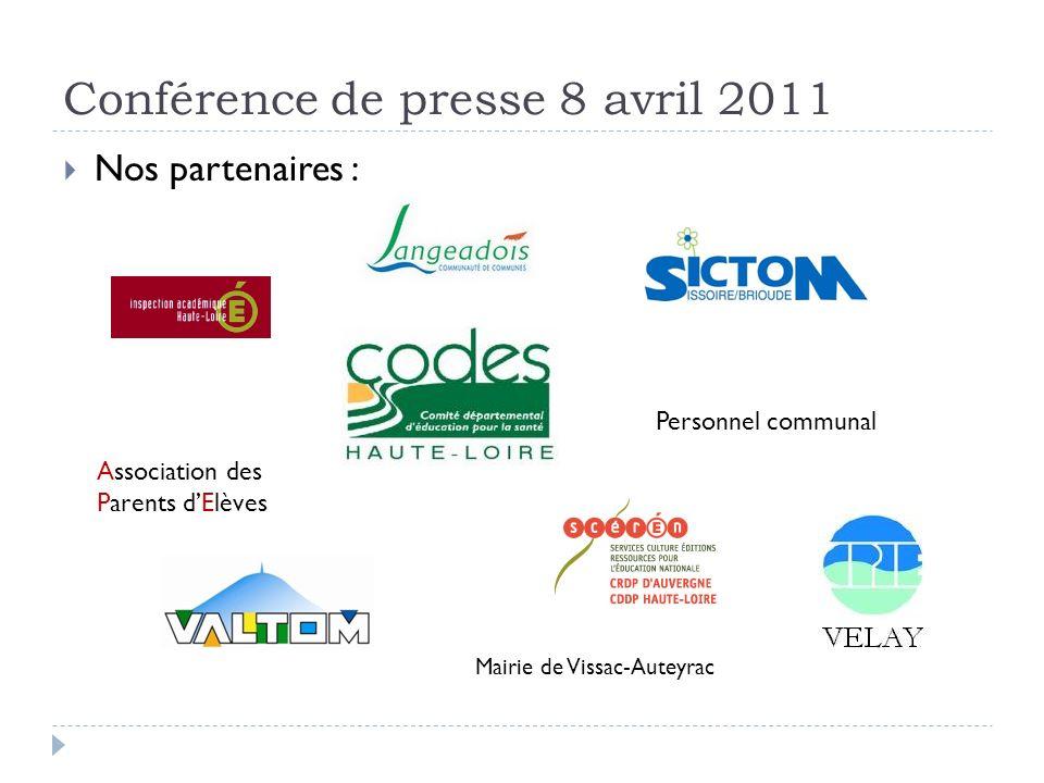 Nos partenaires : Association des Parents dElèves Personnel communal Mairie de Vissac-Auteyrac