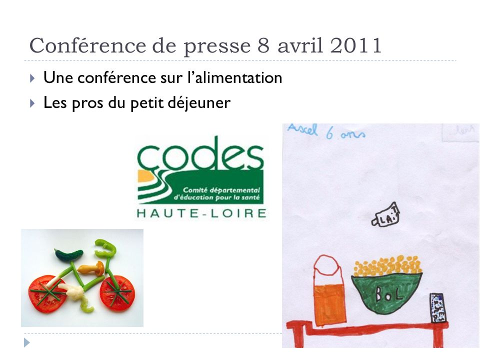 Conférence de presse 8 avril 2011 Une conférence sur lalimentation Les pros du petit déjeuner