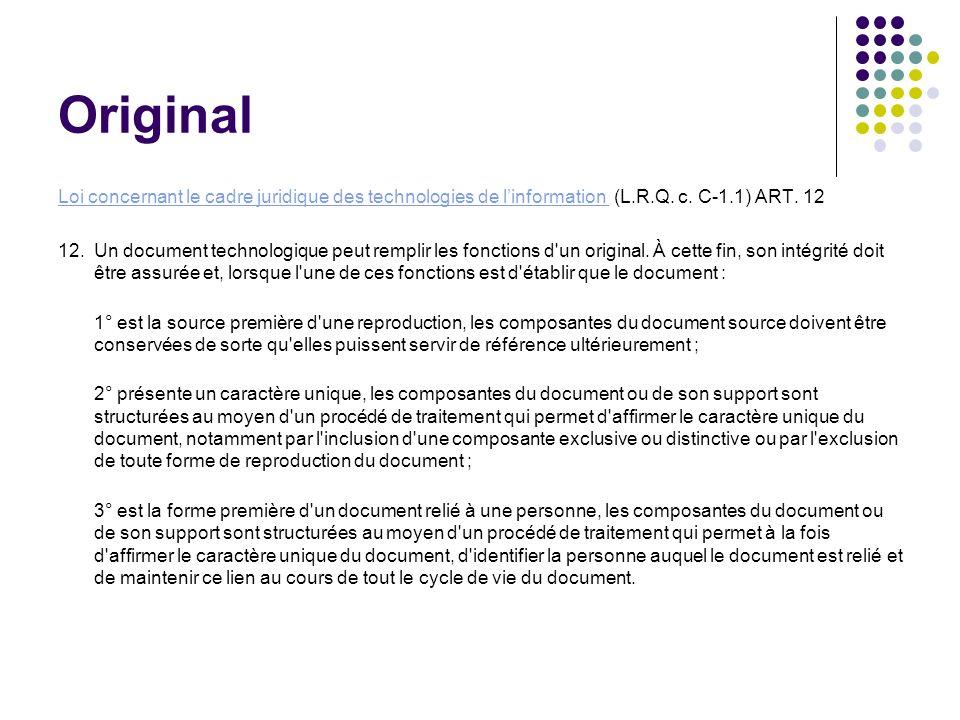 Original Loi concernant le cadre juridique des technologies de linformation Loi concernant le cadre juridique des technologies de linformation (L.R.Q.