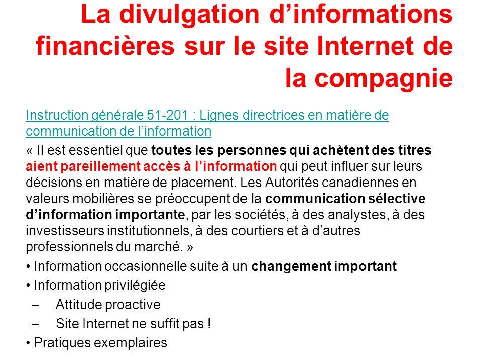 La divulgation dinformations financières sur le site Internet de la compagnie Instruction générale 51-201 : Lignes directrices en matière de communica