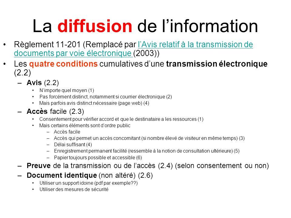 La diffusion de linformation Règlement 11-201 (Remplacé par lAvis relatif à la transmission de documents par voie électronique (2003))lAvis relatif à