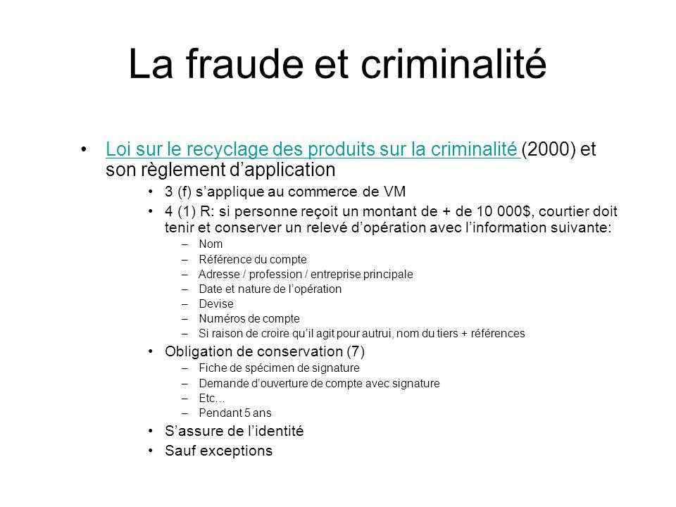 La fraude et criminalité Loi sur le recyclage des produits sur la criminalité (2000) et son règlement dapplicationLoi sur le recyclage des produits su