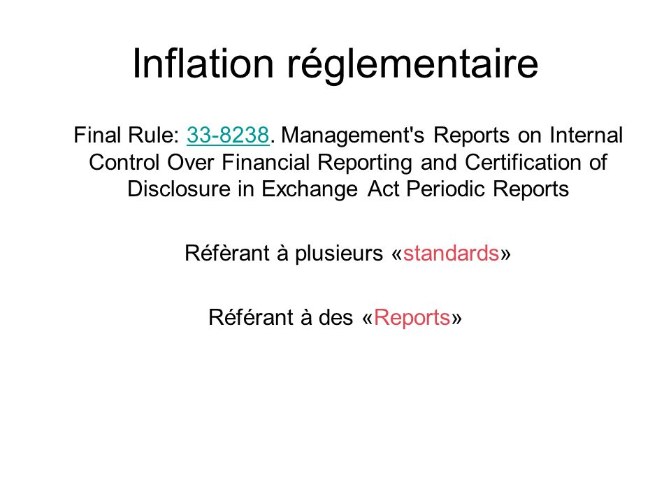 Inflation réglementaire Final Rule: 33-8238.