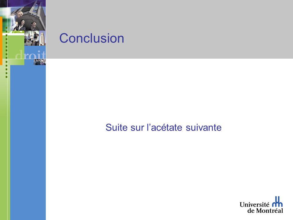 Conclusion Suite sur lacétate suivante