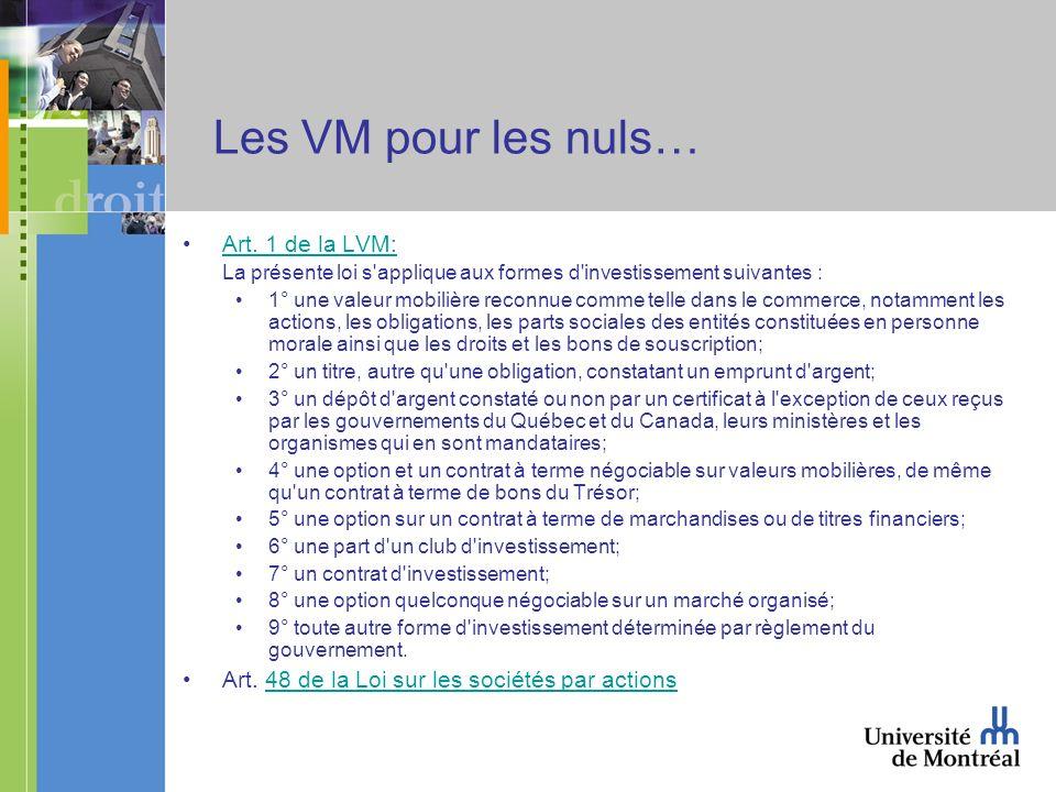 Les VM pour les nuls… Art.1 de la LVM:Art.