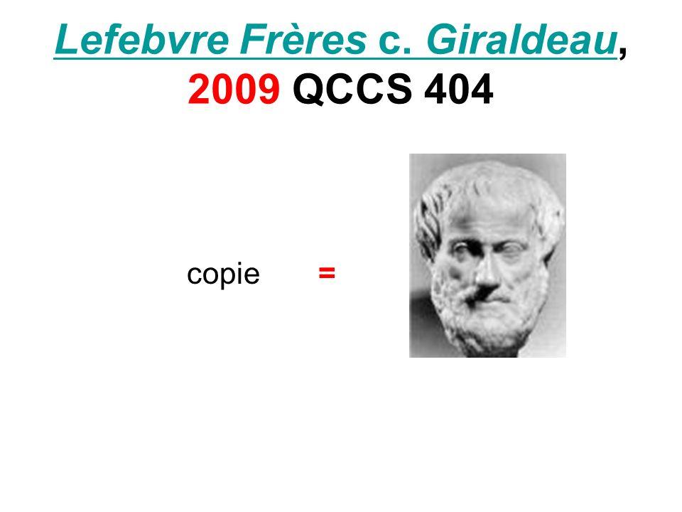 Lefebvre Frères c. GiraldeauLefebvre Frères c. Giraldeau, 2009 QCCS 404 copie =