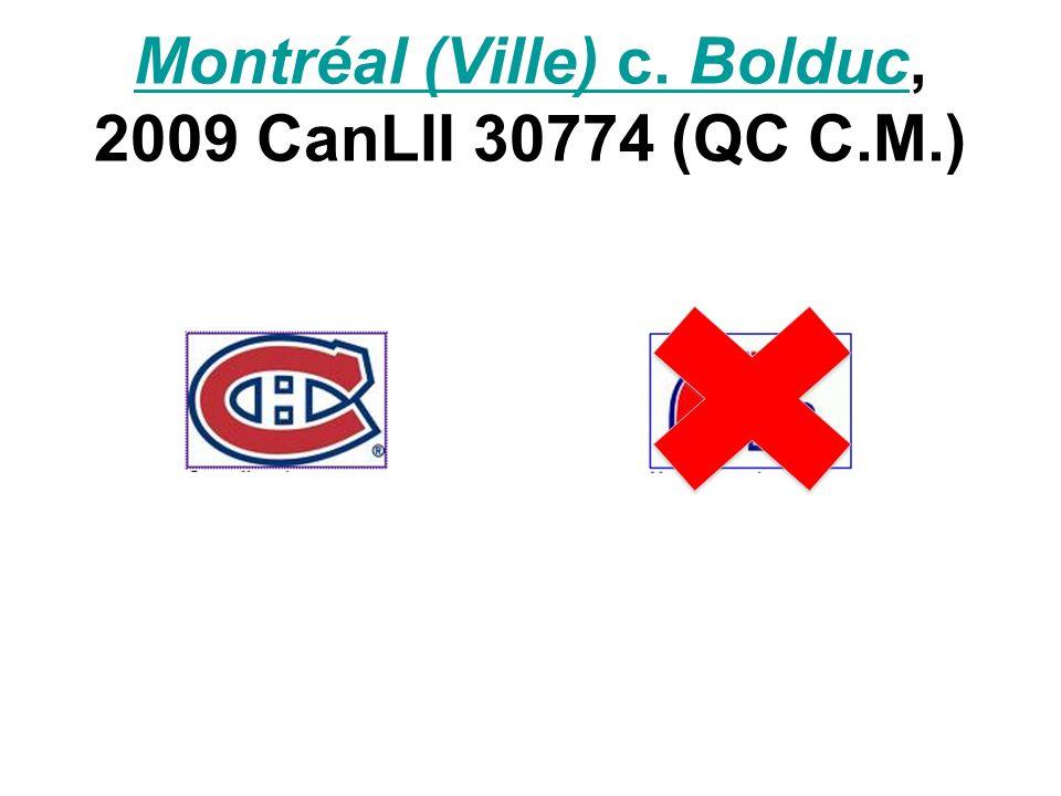 Montréal (Ville) c. BolducMontréal (Ville) c. Bolduc, 2009 CanLII 30774 (QC C.M.)
