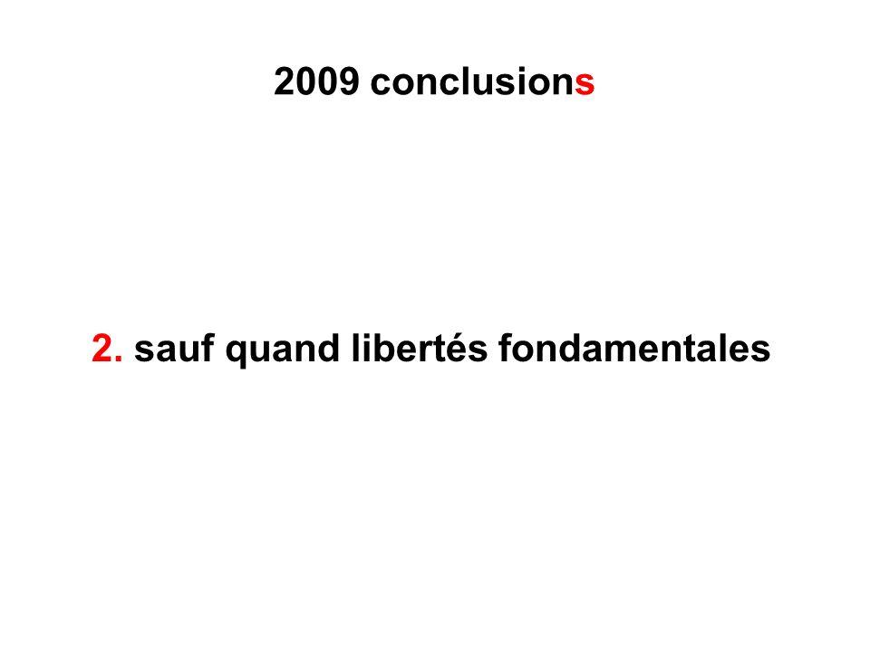 2009 conclusions 2. sauf quand libertés fondamentales