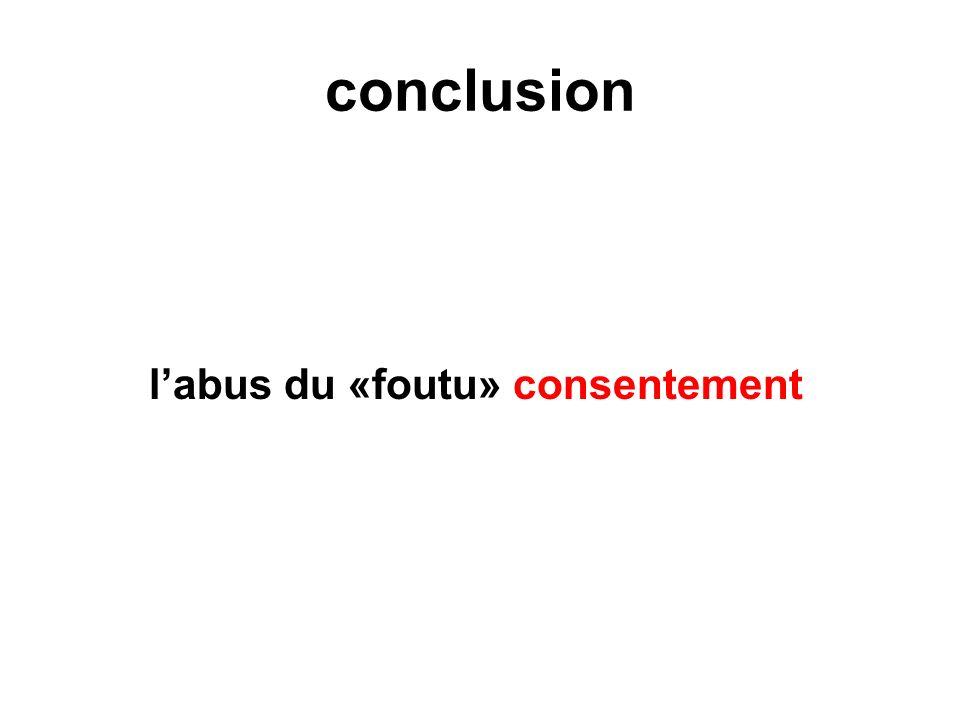conclusion labus du «foutu» consentement