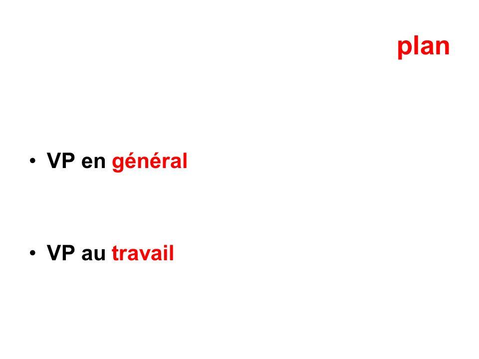 plan VP en général VP au travail