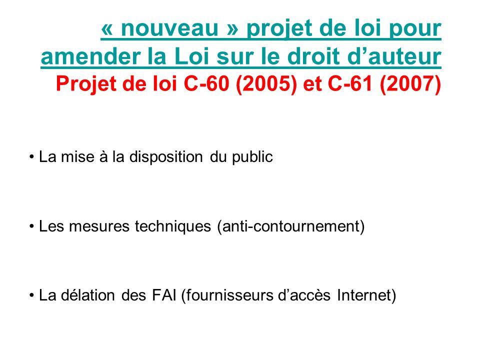 « nouveau » projet de loi pour amender la Loi sur le droit dauteur « nouveau » projet de loi pour amender la Loi sur le droit dauteur Projet de loi C-