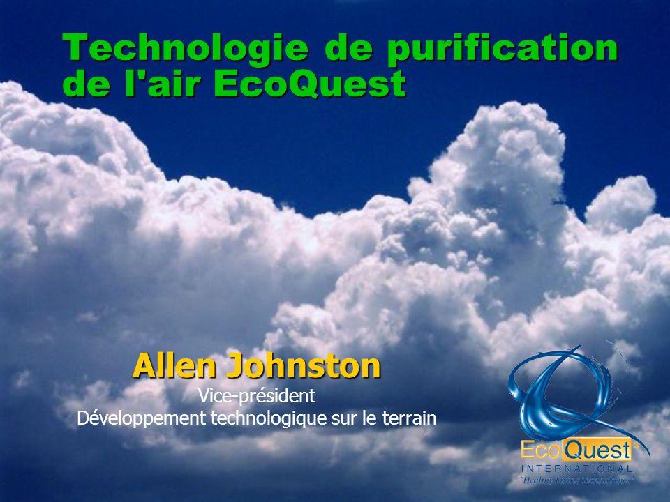 Technologie de purification de l air EcoQuest Allen Johnston Vice-président Développement technologique sur le terrain